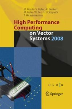 Benkert, Katharina - High Performance Computing on Vector Systems 2008, ebook