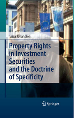 Johansson, Erica - Property Rights in Investment Securities and the Doctrine of Specificity, ebook