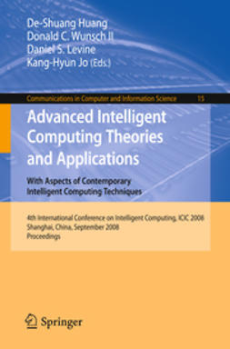 Huang, De-Shuang - Advanced Intelligent Computing Theories and Applications. With Aspects of Contemporary Intelligent Computing Techniques, e-bok