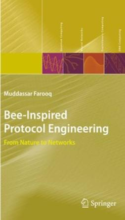 Farooq, Muddassar - Bee-Inspired Protocol Engineering, e-kirja