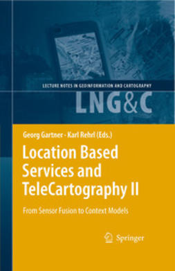 Gartner, Georg - Location Based Services and TeleCartography II, ebook
