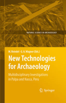 Reindel, Markus - New Technologies for Archaeology, e-kirja