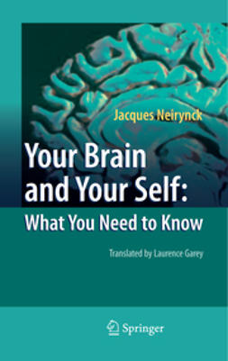 Garey, Laurence - Your Brain and Your Self, ebook
