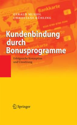 Gerald, Musiol - Kundenbindung durch Bonusprogramme, ebook