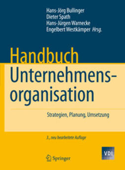 Bullinger, Hans-Jörg - Handbuch Unternehmensorganisation, e-kirja