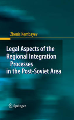 Legal Aspects of the Regional Integration Processes in the Post-Soviet Area