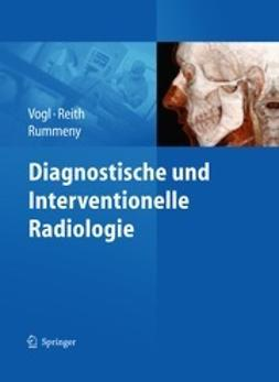 Vogl, Thomas J. - Diagnostische und Interventionelle Radiologie, e-bok