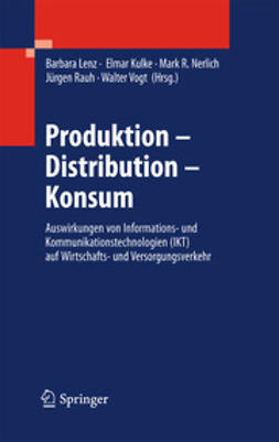 Lenz, Barbara - Produktion - Distribution - Konsum, ebook