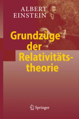 Einstein, Albert - Grundzüge der Relativitätstheorie, ebook