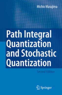 Masujima, Michio - Path Integral Quantization and Stochastic Quantization, e-bok
