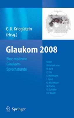 Krieglstein, G. K. - Glaukom 2008, ebook