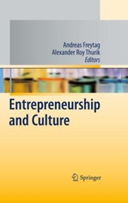 Freytag, Andreas - Entrepreneurship and Culture, ebook