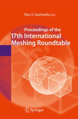 Garimella, Rao V. - Proceedings of the 17th International Meshing Roundtable, ebook