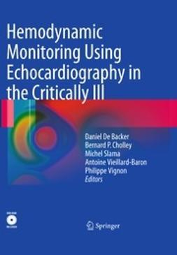 Backer, Daniel - Hemodynamic Monitoring Using Echocardiography in the Critically Ill, e-kirja