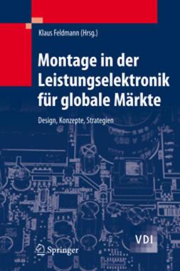 Feldmann, Klaus - Montage in der Leistungselektronik für globale Märkte, ebook