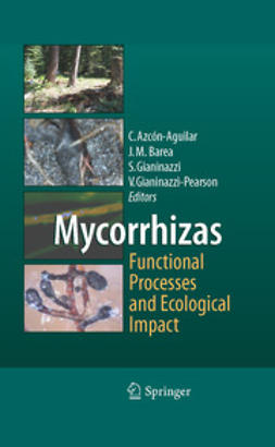 Azcón-Aguilar, Concepción - Mycorrhizas - Functional Processes and Ecological Impact, ebook