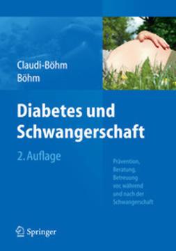 Claudi-Böhm, Simone - Diabetes und Schwangerschaft, ebook