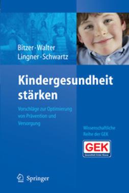 Bitzer, Eva M. - Kindergesundheit stärken, ebook