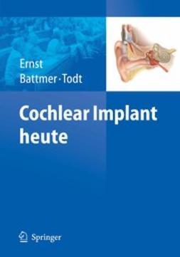 Ernst, Arneborg - Cochlear Implant heute, ebook