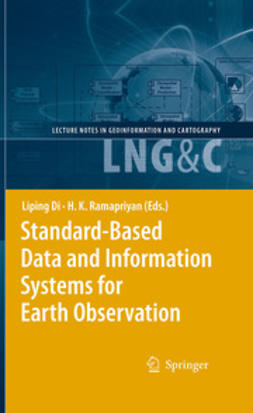 Di, Liping - Standard-Based Data and Information Systems for Earth Observation, e-bok