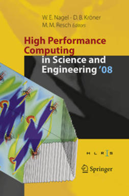 Kröner, Dietmar B. - High Performance Computing in Science and Engineering '08, e-bok