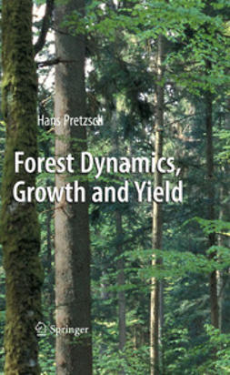 Pretzsch, Hans - Forest Dynamics, Growth and Yield, ebook