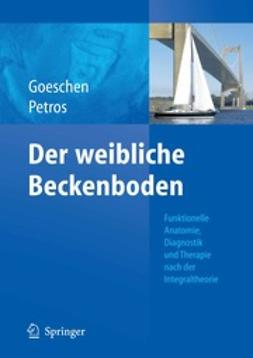 Goeschen, Klaus - Urogynäkologie aus Sicht der Integraltheorie, ebook