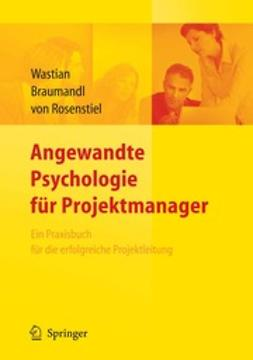 Wastian, Monika - Angewandte Psychologie für Projektmanager, ebook