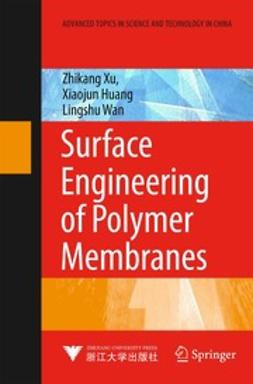 Xu, Zhikang - Surface Engineering of Polymer Membranes, e-kirja