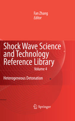 Zhang, F. - Shock Wave Science and Technology Reference Library, Vol.4, ebook