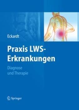 Eckardt, Anke - Praxis LWS-Erkrankungen, ebook