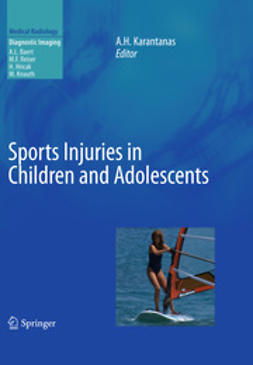 Karantanas, Apostolos H. - Sports Injuries in Children and Adolescents, ebook