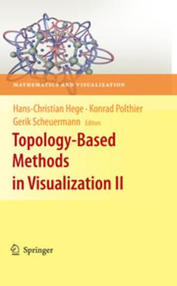 Hege, Hans-Christian - Topology-Based Methods in Visualization II, e-kirja