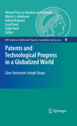Adelman, Martin J. - Patents and Technological Progress in a Globalized World, e-kirja