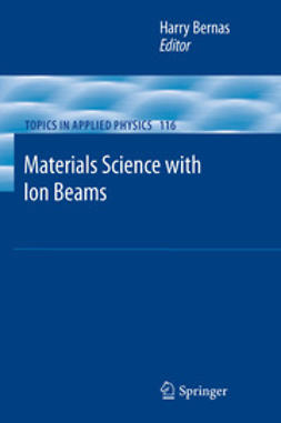 Bernas, Harry - Materials Science with Ion Beams, ebook