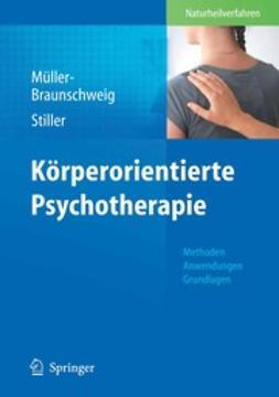Müller-Braunschweig, Hans - Körperorientierte Psychotherapie, ebook