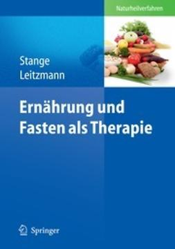 Stange, Rainer - Ernährung und Fasten als Therapie, ebook