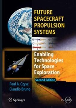 Czysz, Paul A. - Future Spacecraft Propulsion Systems, ebook