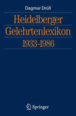 Drüll, Dagmar - Heidelberger Gelehrtenlexikon 1933-1986, ebook