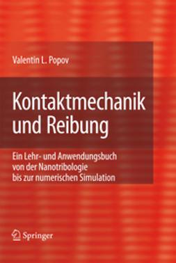 Popov, V. L. - Kontaktmechanik und Reibung, ebook