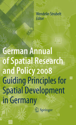 Strubelt, Wendelin - Guiding Principles for Spatial Development in Germany, e-bok