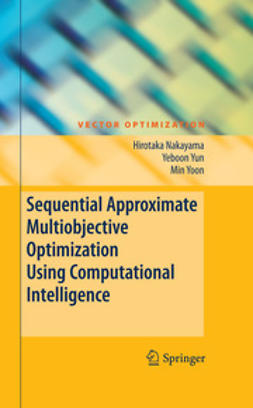 Yoon, Min - Sequential Approximate Multiobjective Optimization Using Computational Intelligence, ebook