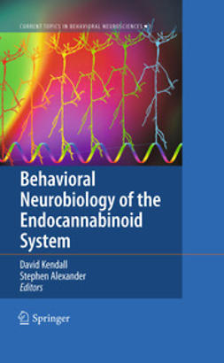 Kendall, Dave - Behavioral Neurobiology of the Endocannabinoid System, ebook