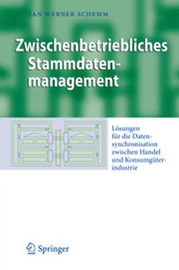 Schemm, Jan Werner - Zwischenbetriebliches Stammdatenmanagement, ebook