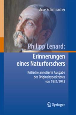 Schirrmacher, Arne - Philipp Lenard: Erinnerungen eines Naturforschers, ebook