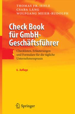 Meier-Rudolph, Wolfgang - Check Book für GmbH-Geschäftsführer, ebook