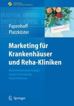 Papenhoff, Mike - Marketing für Krankenhäuser und Reha-Kliniken, ebook