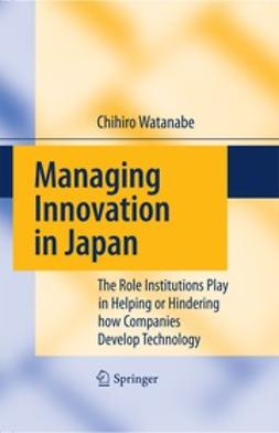Watanabe, Chihiro - Managing Innovation in Japan, ebook