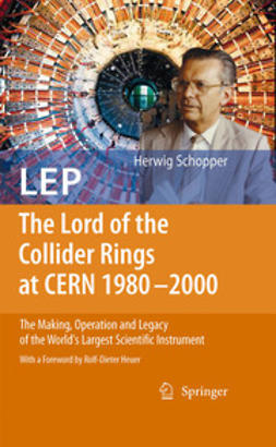 Schopper, Herwig - LEP - The Lord of the Collider Rings at CERN 1980-2000, ebook