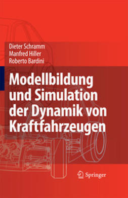 Schramm, Dieter - Modellbildung und Simulation der Dynamik von Kraftfahrzeugen, ebook